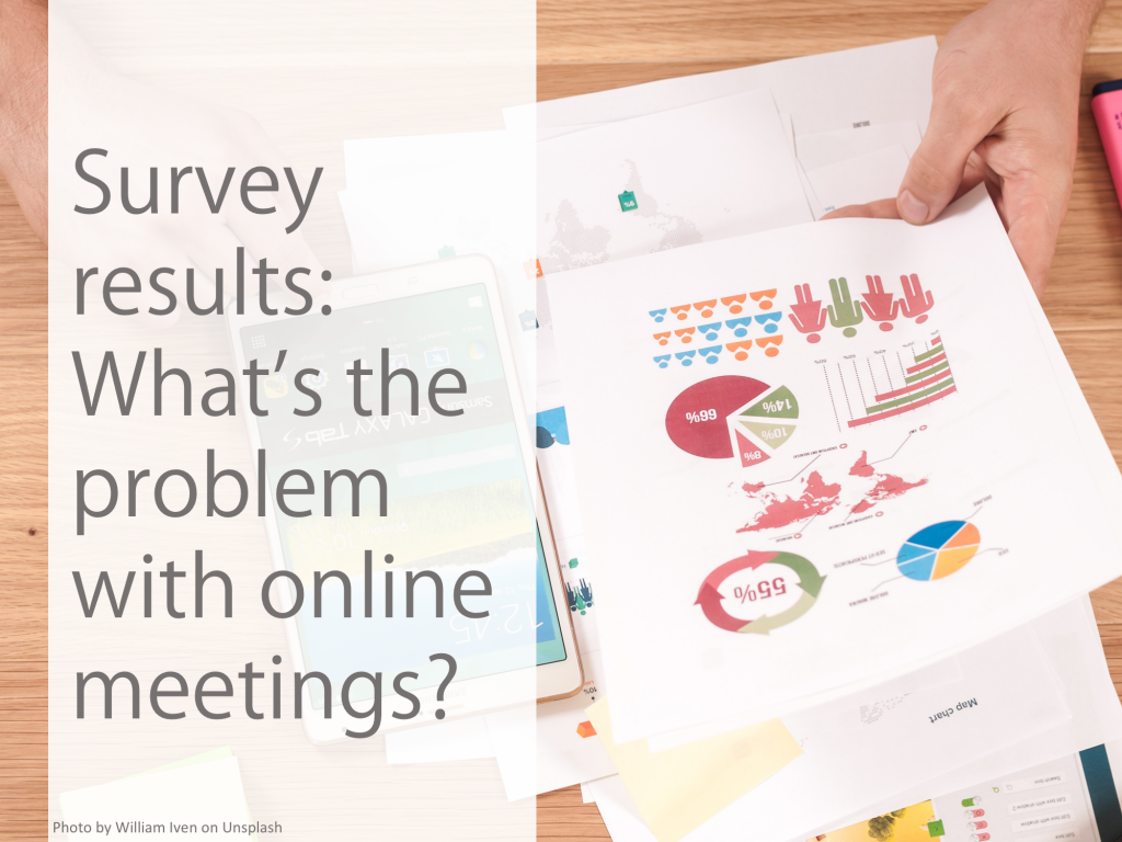 survey results - what's the biggest problem with online meetings