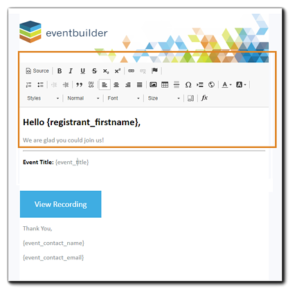 Screenshot: Email template with HTML editor open and highlighted.