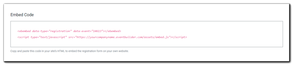 Screenshot: Embed code window for adding an Event's registration form to an Organizer's website.
