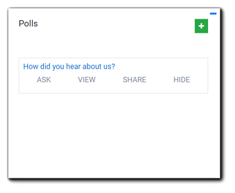 """Screenshot: Polls widget with poll question options. Transcript: """"How did you hear about us? Ask View Share Hide."""""""