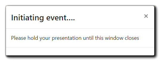 Screenshot: initializing window. Transcript: Initializing event... Please hold your presentation until this window closes.