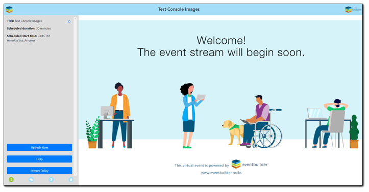 """Screenshot: Attendee Streaming Console view. Vector graphic of a man in a wheelchair with a dog, a woman holding a tablet, a Black woman standing at a desk, and a man sitting at t desk. """"Welcome! The event stream will begin soon."""""""