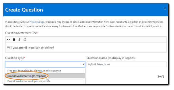 Screenshot: Create Question dialog. Question/Statement Text Editor, Question Type, and Question Name (to display in reports) fields appearing, 'Dropdown list for single response' highlighted.