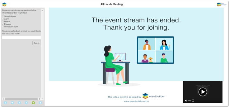 """Screenshot: Post-event survey view with closing hold image. Vector image of woman sitting at at desk. """"The event stream has ended. Thank you for joining."""""""
