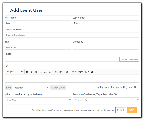 Screenshot: Add Event User window - where Organizers can add Presenters/Moderators and their title, company photo, and bio, and hosted/presented by to their Event.