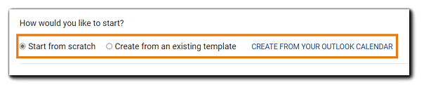 Screenshot: Create New Event options: Start from scratch, Create from an existing template, and Create from your Outlook calendar.