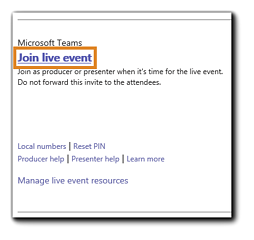 """Screenshot: Teams Live Event Producer/Presenter invitation with join information. Transcript: """"Join as producer or presenter when it's time for the live event. Do not forward this invite to the attendees."""""""