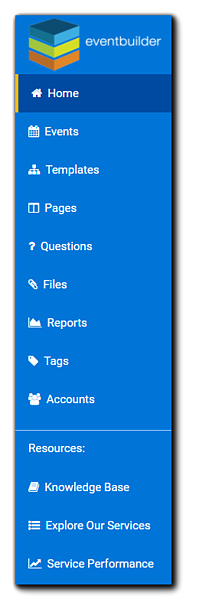 Screenshot: Left Navigation options: Home, Events, Templates, Pages, Questions, Files, Reports, Tags, Accounts. Resources: Knowledge Base, Explore Our Services, Service Performance.