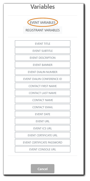 Screenshot: Available Event Variables for calendar invite customization. Title, subtitle, description, banner, dial-in number, dial-in conference ID, contact first name, last name, email, full contact name, event date, event URL, event ics file, certificate URL, certificate password, console URL.
