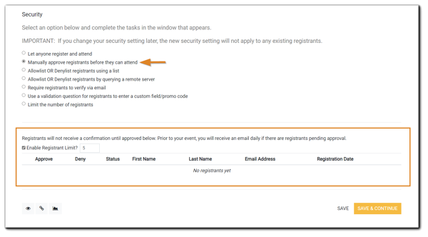 """Screenshot: The Security step with """"Manually approve registrants before they can attend"""" selected, and the options for the setting highlighted in orange below."""