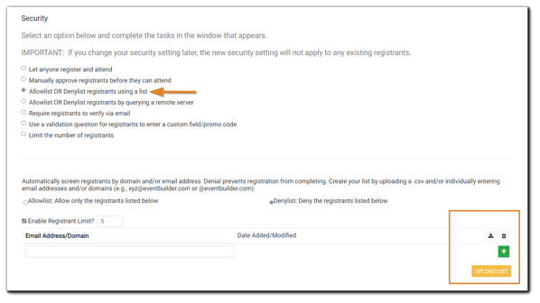 Screenshot: Allowlist or Denylist registrants using a list Security controls, with the area for list upload highlighted in orange.
