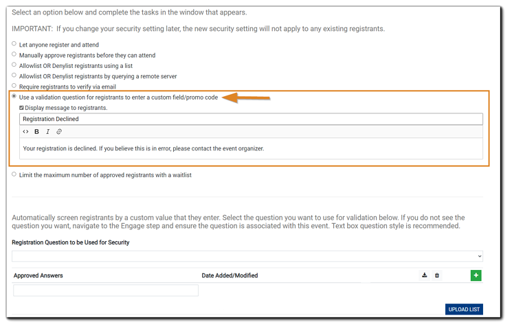 Screenshot: Use validation question for registrants to enter a custom field/promo code security option highlighted.