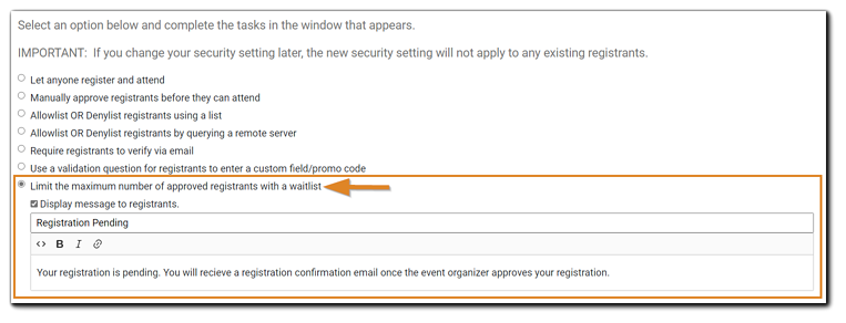 Screenshot: Security option 'Limit the maximum number of approved registrants with a waitlist' selected and highlighted.