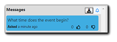 """Screenshot: Message sent directly from Pending Messages queue to Attendee Viewing Console. Transcript of messages: """"What time does the event begin?"""""""