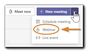 Screenshot: Microsoft Teams Meeting dropdown menu with 'Webinar' option highlighted.