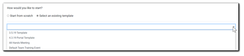 Screenshot: 'Select an existing Template' options. The drop down selection menu appears open with selection options.