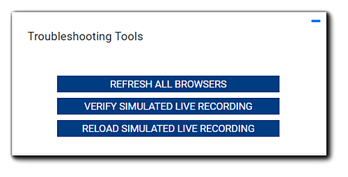 Screenshot: Troubleshooting tools for Simulated Live Events - Refresh All Browsers, Verify Simulated Live Recording, Reload Simulated Live Recording.