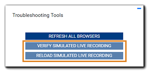Screenshot: Simulated-Live troubleshooting tools widget, with 'Verify simulated live recording' and 'Reload simulated live recording' disabled.
