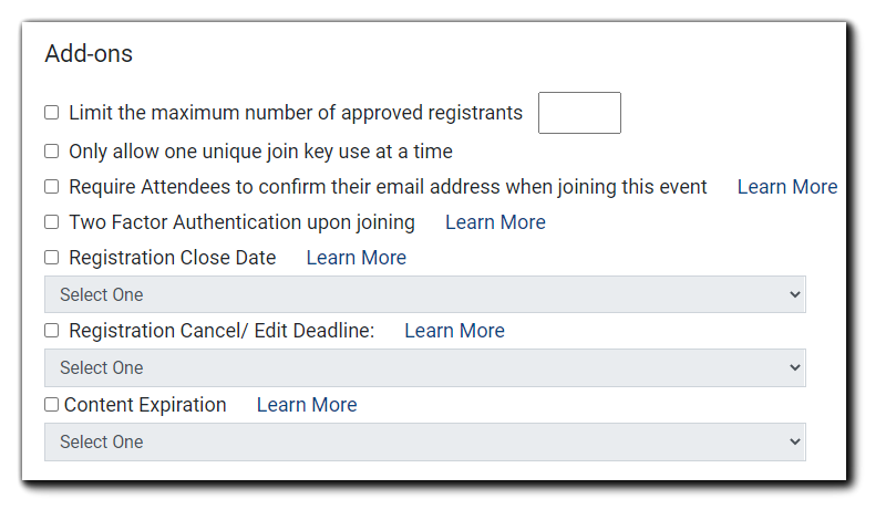 Screenshot: Add-ons - Limit the maximum number of approved registrants, Require Attendees to confirm their email address when joining this event, 2-factor Authentication, Registration Close Date, Content Expiration.