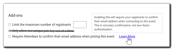 Screenshot: Limit the number of registrants and Require attendees to confirm email address when joining options.