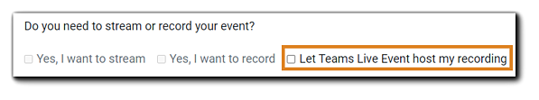 Screenshot: Teams Live Event host recording option.