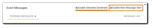 """Screenshot: Event Messages dialog with """"Enable Attendee Sentiment and """"Enable New Message Alert"""" highlighted."""