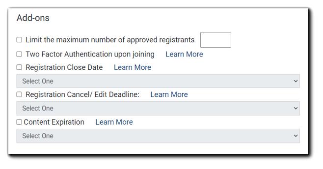 Screenshot: Add-ons - Limit the maximum number of registrants, 2-factor Authentication, Registration Close Date, Registration Cancel/Edit Deadline, Content Expiration.