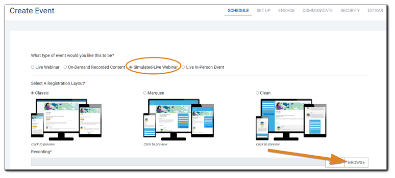 Screenshot: Schedule step with 'Simulated-Live Webinar' selected and highlighted, and recording upload noted.