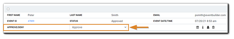 Screenshot: Attendee approve/deny dialog, showing Registrant First Name, Last name, Current Status, Event Date/Time, Event ID, Approve/Deny status, and Approve/Deny dropdown selection menu.