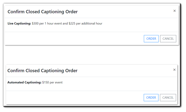 Screenshot: Confirmation windows for Live Captioning Order and Automated Captioning Order.