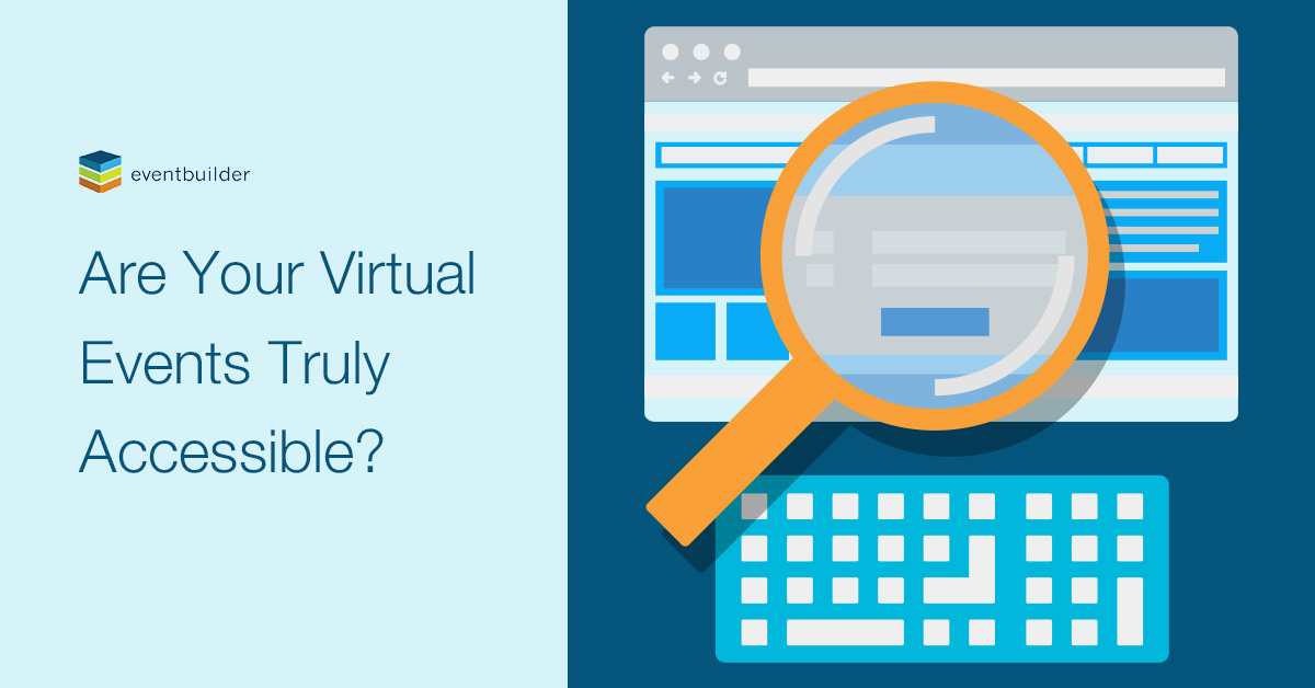 Are Your Virtual Events Truly Accessible?