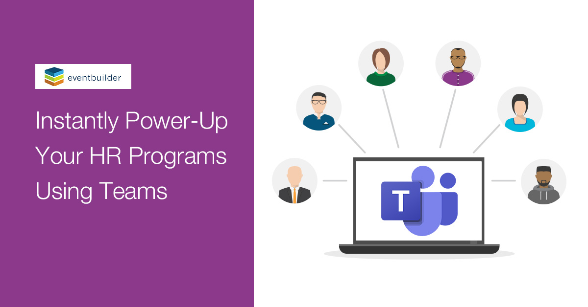 Instantly Power-Up Your HR Programs Using Teams