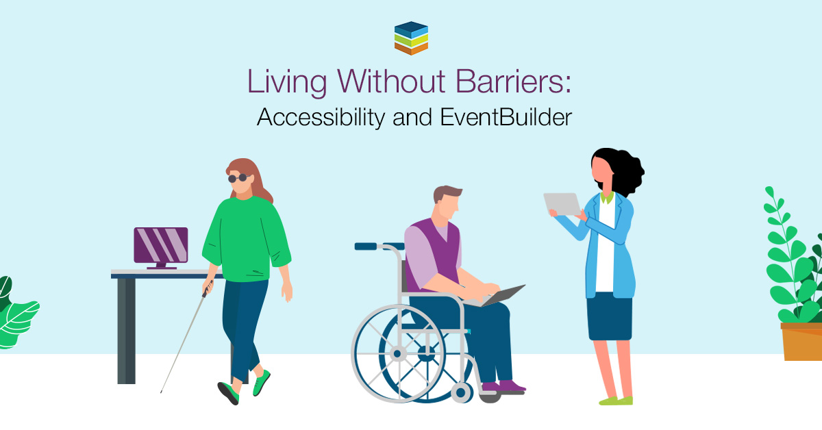 Living Without Barriers: Accessibility and EventBuilder