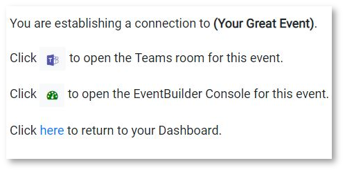 Moderator/Presenter event options: Teams or Skype for Business, EventBuilder Console, Dashboard. Click one to access event