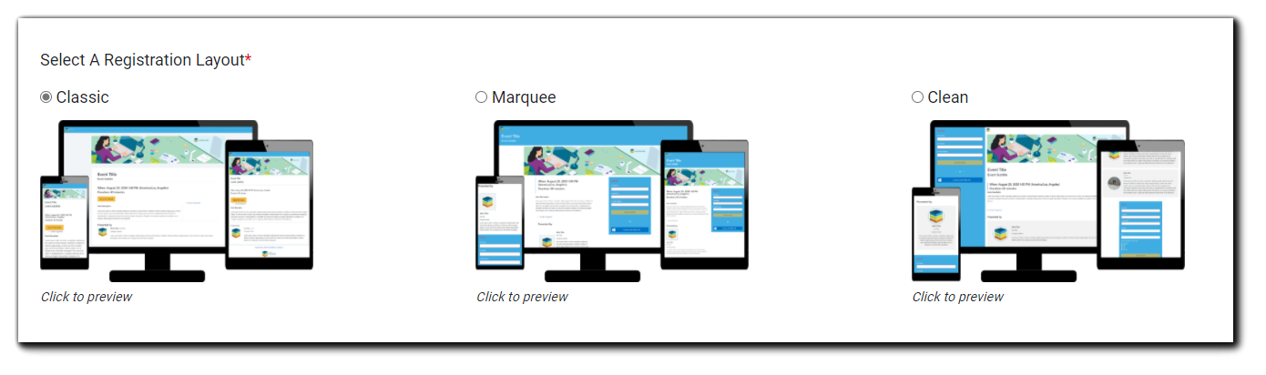 Screenshot: Registration Layout options: Classic, Marquee, and Clean. Each has a 'click to preview' link below.