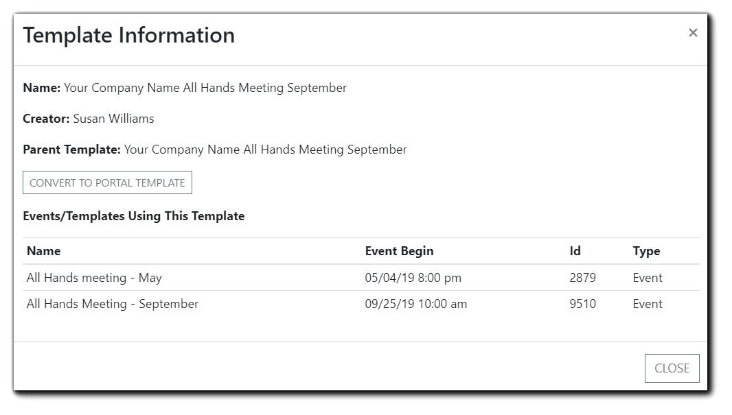 Screenshot: Template Information window - Name, Creator, Parent Template, Convert to Portal button, Events/Templates Using This Template, with the names, Event begin time, ID, and Type.