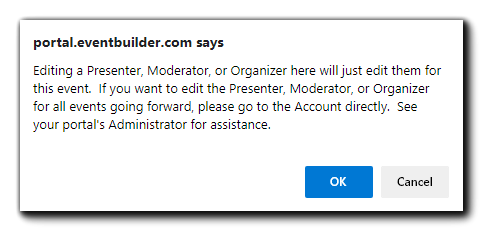 Screenshot: Presenter/Moderator/Organizer edit confirmation dialog.
