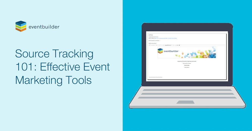Source Tracking 101: Effective Event Marketing Tools